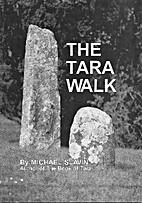The Tara Walk by Michael Slavin