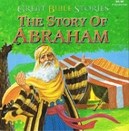 Great Bible Stories: The Story of Abraham by…