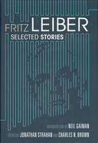 Fritz Leiber: Selected Stories by Fritz…