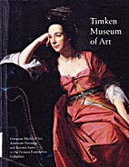 Timken Museum of Art: European Works of Art,…