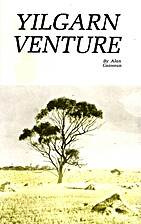 YILGARN VENTURE. A true story of the…