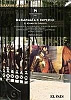 Monarquia e imperio by John Lynch