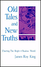 Old Tales and New Truths: Charting the…