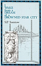 I Wake From a Dream of a Drowned Star City