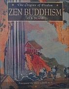 Zen Buddhism (The Origins of Wisdom) by O.…