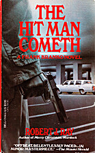 The Hit Man Cometh by Robert J. Ray