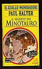 Il segreto del minotauro by Paul Halter