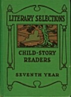 Child-Story Readers: Literary Selections by…