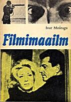 Filmimaailm by Ivor Montagu