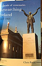 Researching Ireland, 1912-1923 : a decade of…