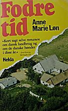 Fodretid by Anne Marie Løn