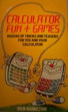 Calculator Fun and Games by Ben Hamilton