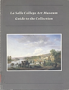 LA SALLE COLLEGE ART MUSEUM : GUIDE TO THE…