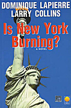 Is New York Burning by Dominique Lapierre
