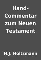 Hand-Commentar zum Neuen Testament by H.J.…