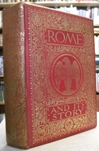 Rome and its Story by Welbore St. Clair…