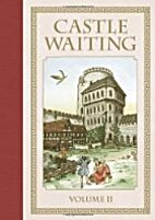 Castle Waiting (Vol. 2) by Linda Medley