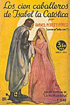 Los cien caballeros de Isabel la Católica…