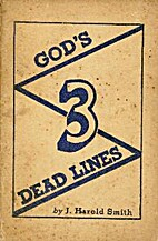 God's 3 Dead Lines by J. Harold Smith