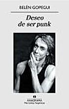 Deseo de ser punk by Belén Gopegui