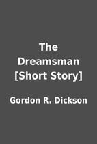The Dreamsman [Short Story] by Gordon R.…