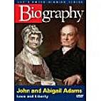 John & Abigail Adams - Love and liberty by…
