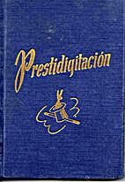 PRESTIDIGITACIÓN by VICENTE GARCÍA MAYORAL