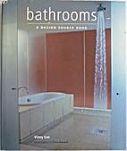 Bathrooms : a Design source Book by Vinny…