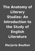The Anatomy of Literary Studies: An…