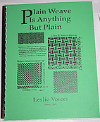 Plain Weave is Anything but Plain by Leslie…