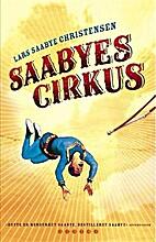 Saabyes cirkus by Lars Saabye Christensen
