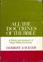 All the Doctrines of the Bible by Herbert…