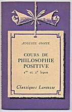 Cours de philosophie positive, 1re et 2e…