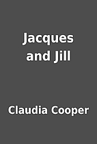 Jacques and Jill by Claudia Cooper