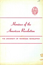 Heroines of the American Revolution by David…