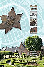 Hervonden Stad 2014 : 19e Jaarboek voor…