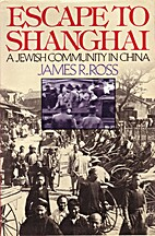 Escape to Shanghai: A Jewish Community in…