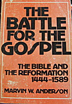 The Battle for the Gospel: The Bible and the…