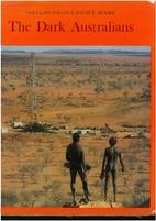 The dark Australians by Douglass Baglin