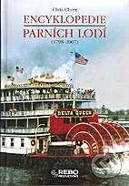 Encyklopedie parních lodí : (1798-2007) by…