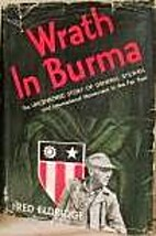 Wrath in Burma; the uncensored story of…