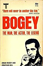 Bogey: The Man, The Actor, The Legend by…