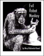 Evil Robot Monkey (short story) by Mary…