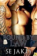 Bound by Law by SE Jakes