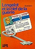 Langelot et la clef de la guerre by…