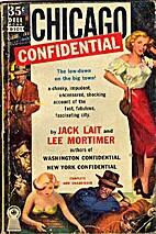 Chicago Confidential by Jack Lait