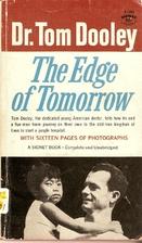 The Edge of Tomorrow by Thomas A. Dooley