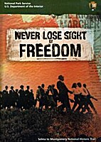 Never Lose Sight of Freedom [DVD]