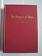 The progress of man by Joseph Fielding Smith
