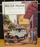 Motor Mania (A Channel Four book) by Richard…